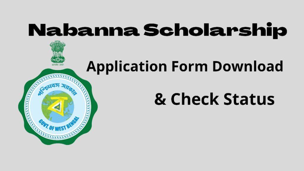Nabanna Scholarship 2020; Application Form Download